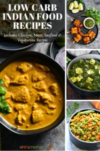 A collection of Low carb and Keto Friendly Indian Recipes including Butter Chicken, palak paneer and more.