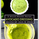 creamy avocado salad dressing in white bowl and blender
