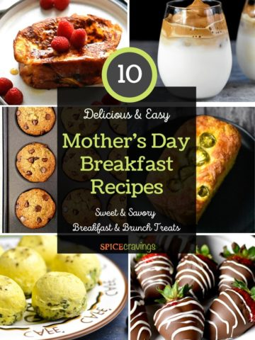 Collection of mothers day breakfast and brunch recipes including French Toast, coffee, eggs and chocolate strawberries