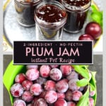 Jam jars on top and a basket of fresh plums on the bottom