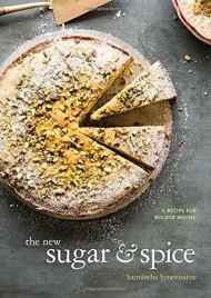 The New Sugar and Spice: A Recipe for Bolder Baking