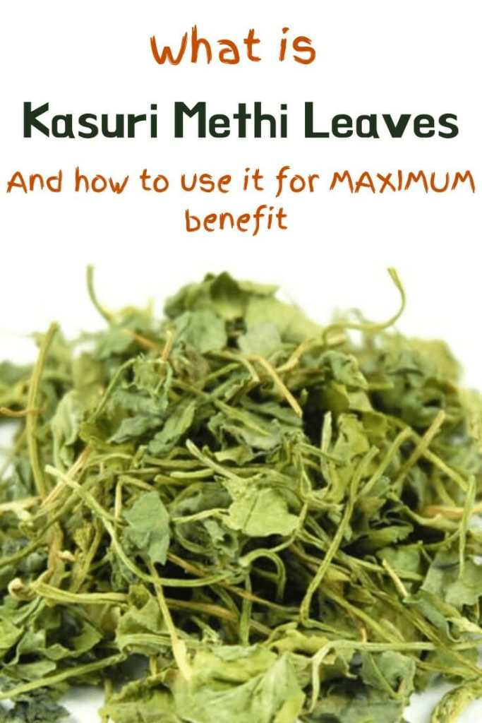 what is kasuri methi and the benefits