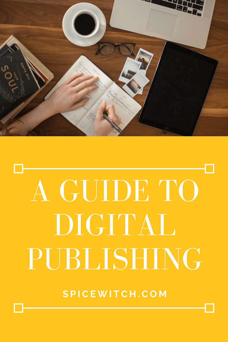 A Guide to Digital Publishing