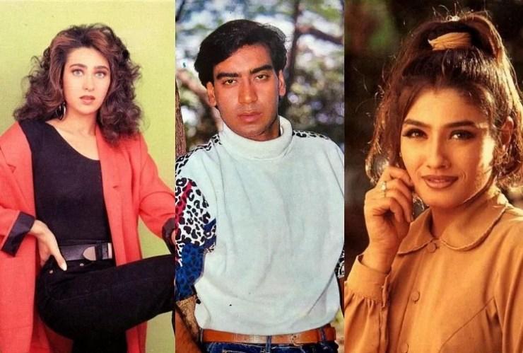 करिश्मा कपूर, अजय देवगन और रवीना टंडन