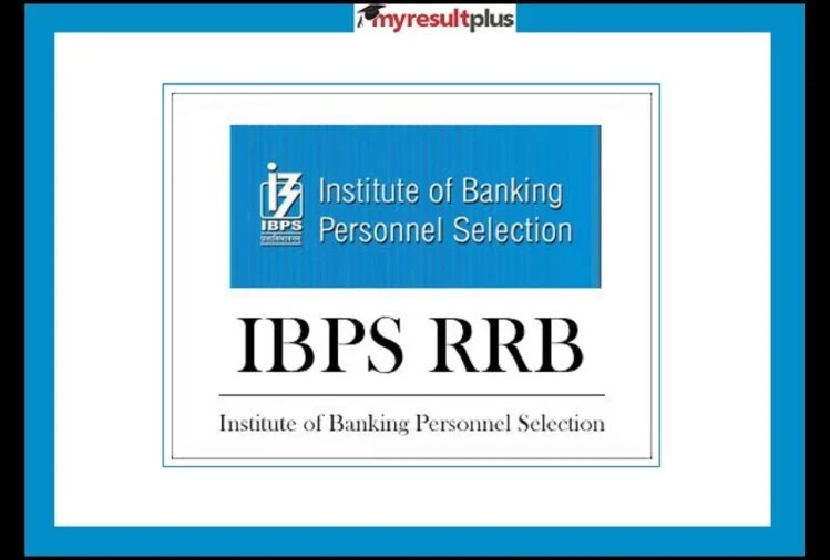 IBPS RRB Officer Scale I Admit Card 2021 for Prelims Exam Released, Download Here