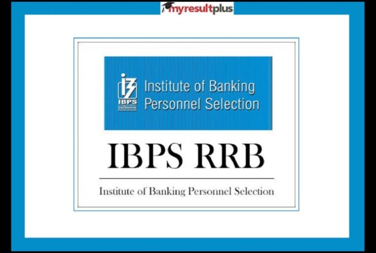 IBPS RRB Recruitment 2021: Officer Scale-I & Office Assistant Notification Released, Apply Before June 28