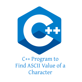 C++ Program to Find ASCII Value of a Character