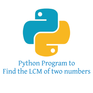 Python Program to Find the LCM of two numbers