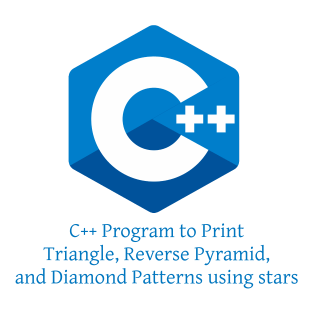 C++ Program to Print Triangle, Reverse Pyramid, and Diamond Patterns using stars