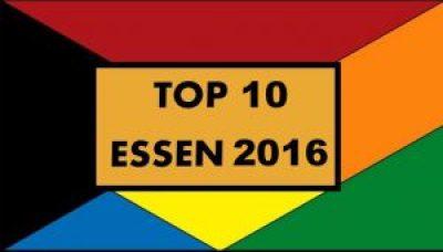 Top 10 Essen 2016