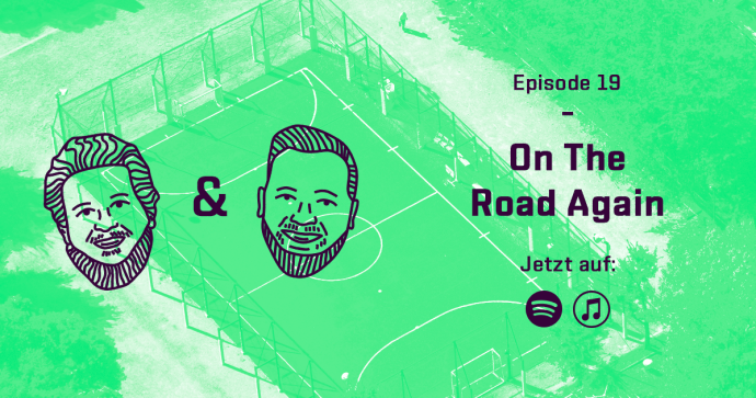 Spielfrei Podcast Episode 19 On The Road Again