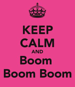 keep-calm-and-boom-boom-boom-3