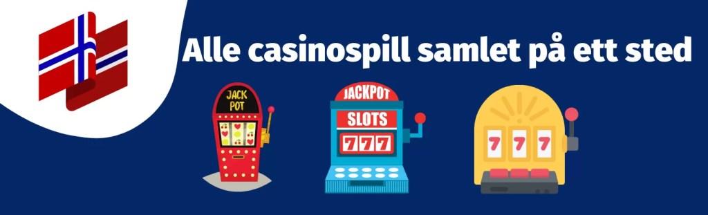 Alle-casinospill-samlet-på-ett-sted