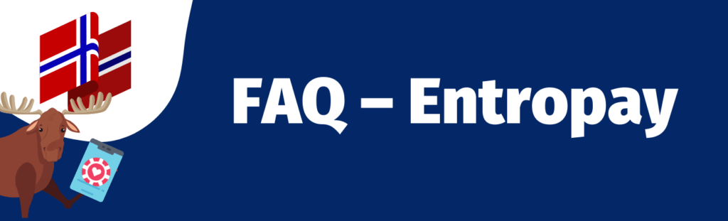 FAQ - Entropay