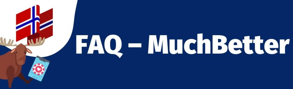 FAQ-MuchBetter