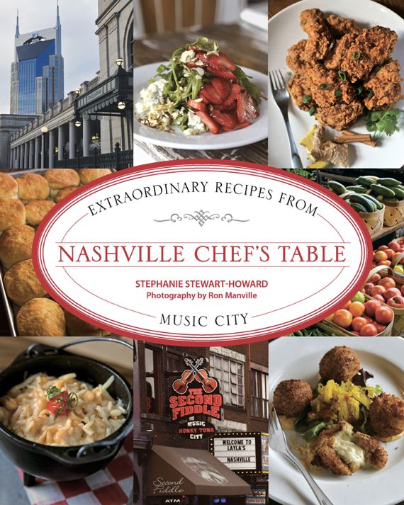 Nashville's Chef Table by Angela Roberts