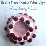 Grain Free Strawberry Cake