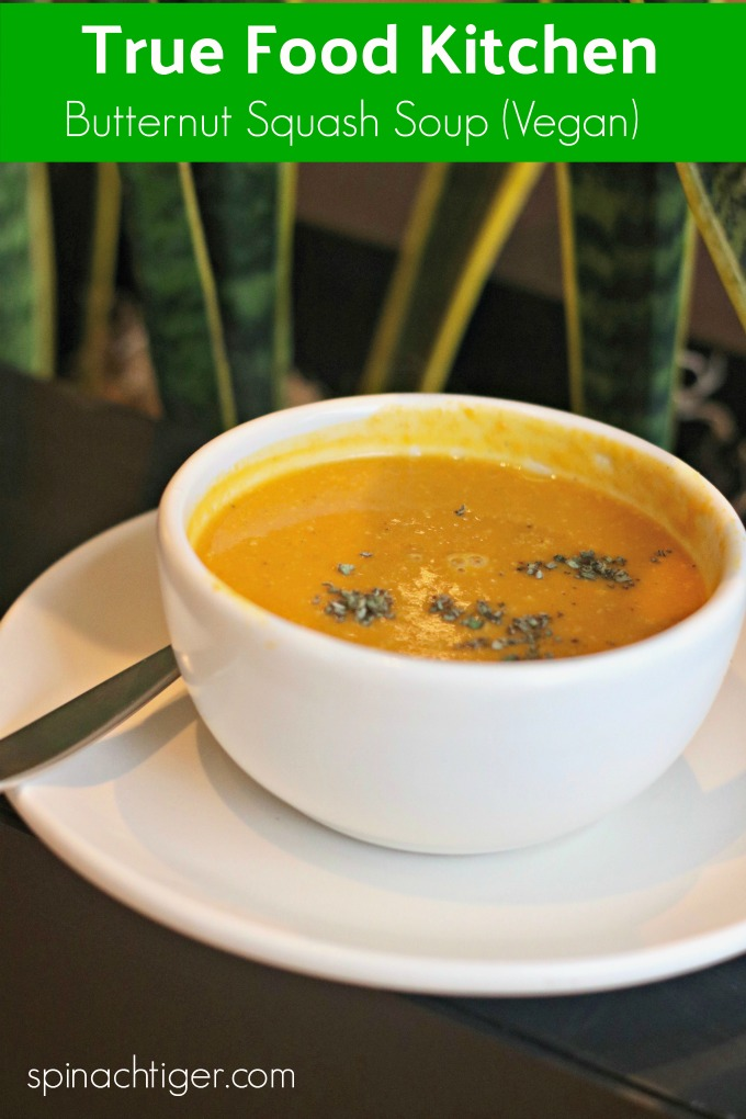 True Food Kitchen Butternut Squash Soup from Spinach Tiger