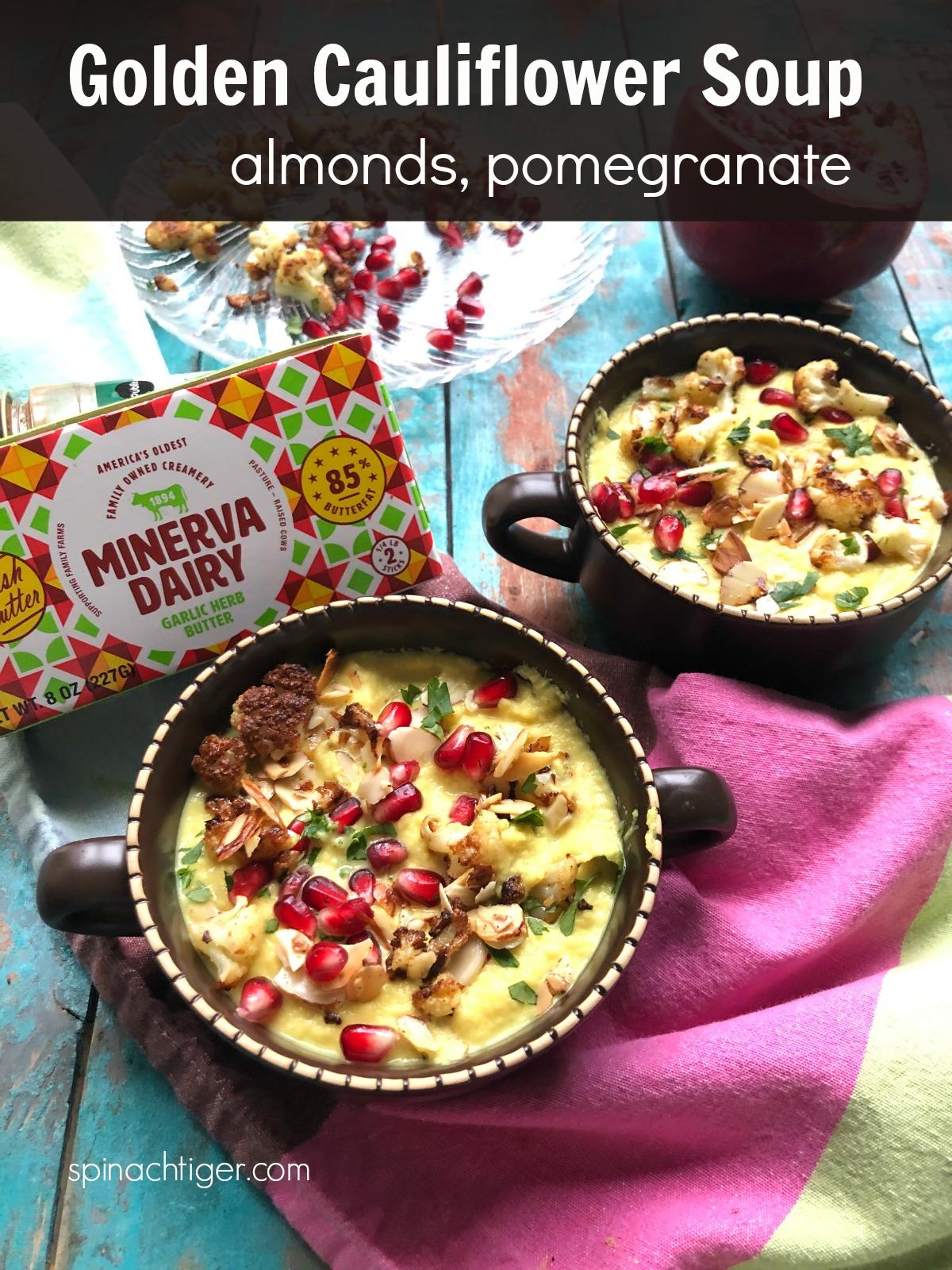 Golden Cauliflower Soup with Turmeric, Almonds, Pomegrnanate