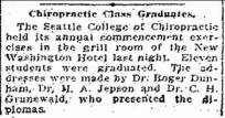 1924 - Seattle College of Chiropractic graduating class. Both C.H. Grunewald, DC and N.A. Jepson, DC are listed on Guy Hodson's 1922 diploma (see timeline).