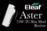 Eleaf Aster 75W TC Box Mod Review – Spinfuel VAPE Magazine