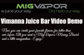 MigVapor Vimanna Juice Bar Review