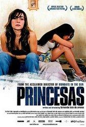 Princesas. 2005. Directed by Fernando León de Aranoa