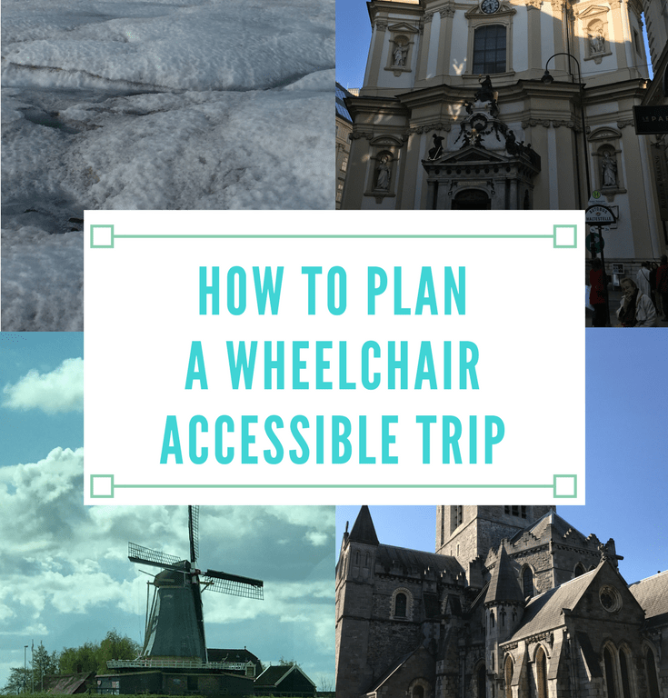 How to Plan a Wheelchair Accessible Trip