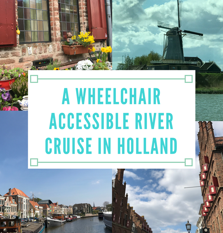 Cruising Through Holland on a Fully Wheelchair Accessible River Boat