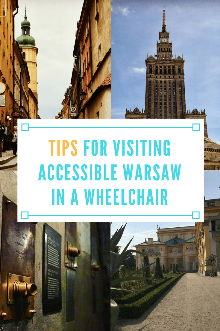 Tips for Visiting Accessible Warsaw in a Wheelchair