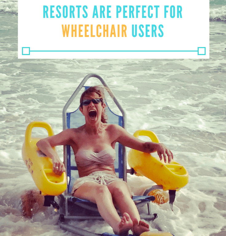 Why Accessible All Inclusive Resorts Are Perfect for Wheelchair Users