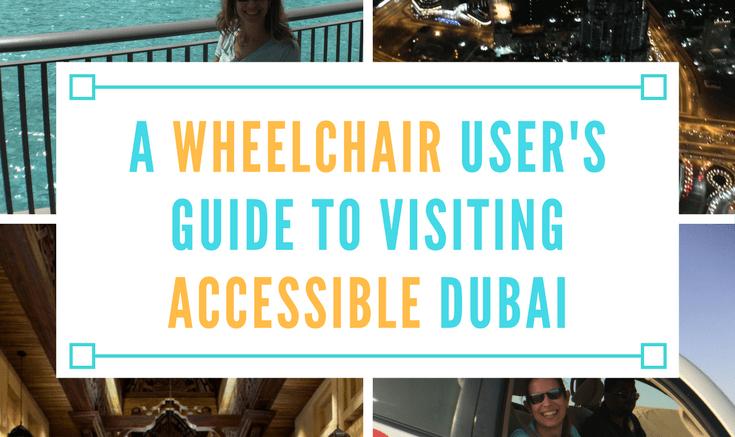 a wheelchair user guide to visiting accessible dubai