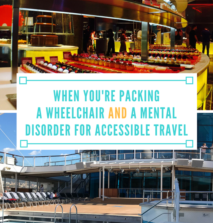 When You're Packing a Wheelchair AND a Mental Disorder for Accessible Travel