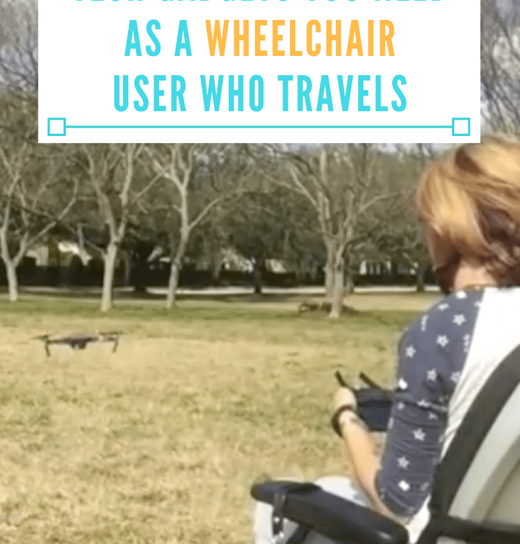 Tech Gadgets You Need if You're a Wheelchair User Who Travels