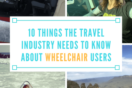 things the travel industry needs to know about wheelchair users