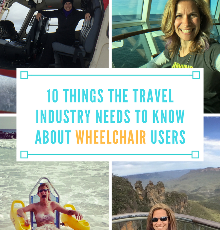 10 Things the Travel Industry Needs to Know About Wheelchair Users