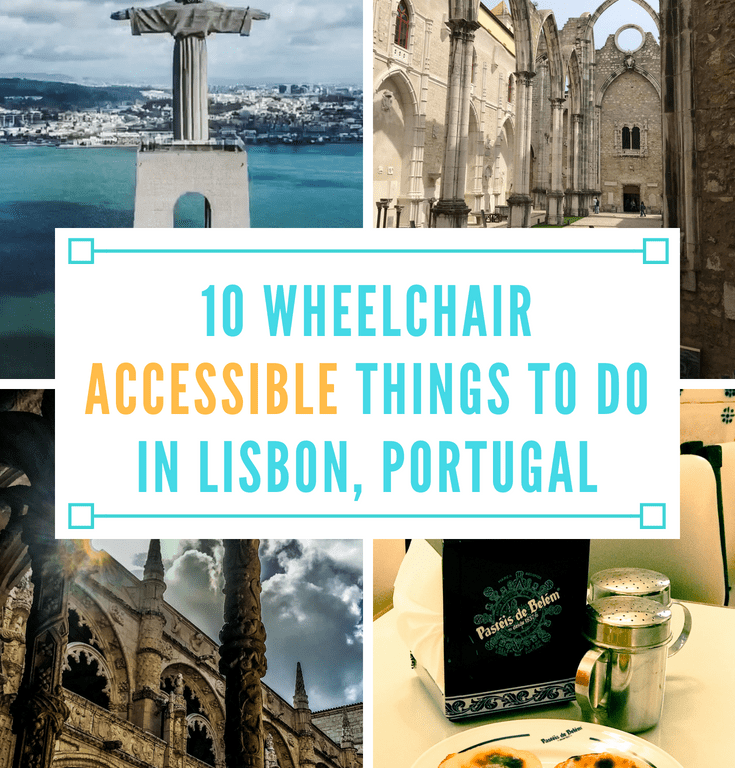 10 Wheelchair Accessible Things to Do in Lisbon, Portugal