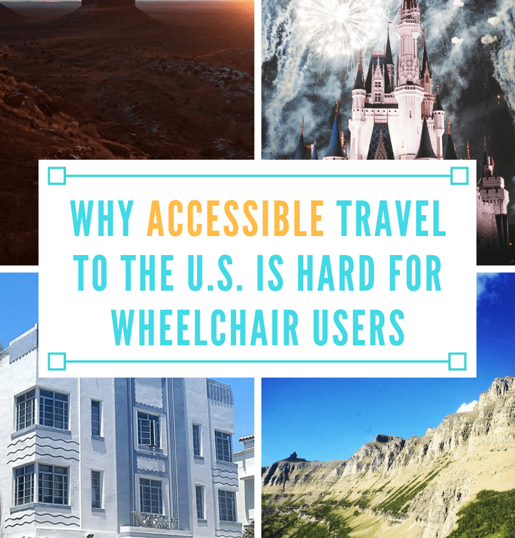 Why Accessible Travel to the US is Hard for Wheelchair Users