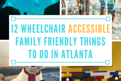 wheelchair accessible family friendly things to do in atlanta