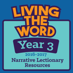 Living the Word (2016-2017, Year 3)