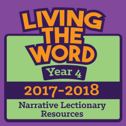 Living the Word (2017-2018 , Year 4)