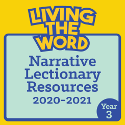 Living the Word (2020-2021)