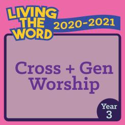 Cross+Gen Worship (2020-2021)