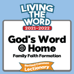 God's Word at Home- Revised Common Lectionary curriculum for home use.