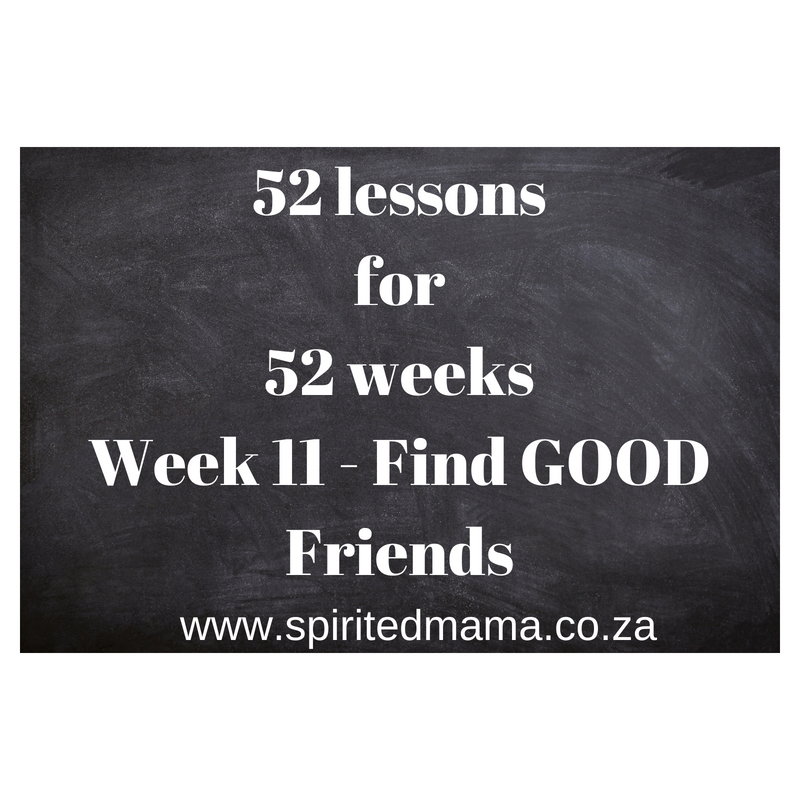 52lessons_for_52weeks_week11_find_good_friends