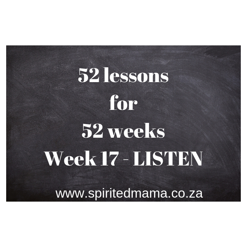 spiritedmama_intentionalliving_live_life_lessons_self_love_listen