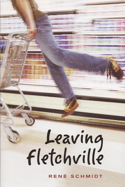Cover of Leaving Fletchville by René Schmidt
