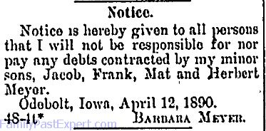 Legal notice was given that her sons were not to incur debt in Barbara's name. Odebolt Chronicle, 8 May 1890.