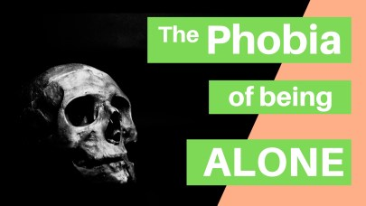 phobia of being alone