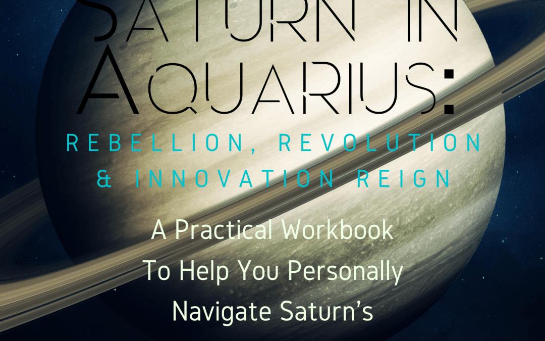 Saturn In Aquarius Workbook